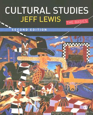 Cultural Studies By Lewis, Jeff