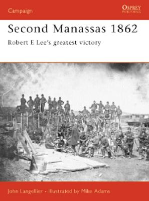 Second Manassas 1862 By Langellier, John P./ Adams, Mike (ILT)